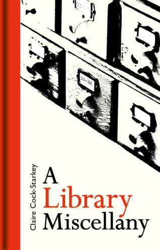 A Library Miscellany FRONT ONLY