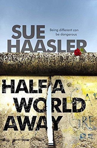 Half a World Away by Sue Haasler