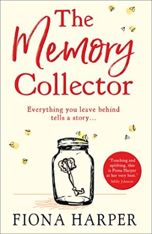 The Memory Collector by Fiona Harper