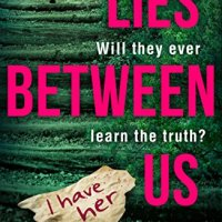 Blog Tour: Review of Lies Between Us by Ronnie Turner (@Ronnie_Turner) @HQDigitalUK