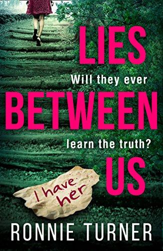 Lies Between Us by Ronnie Turner