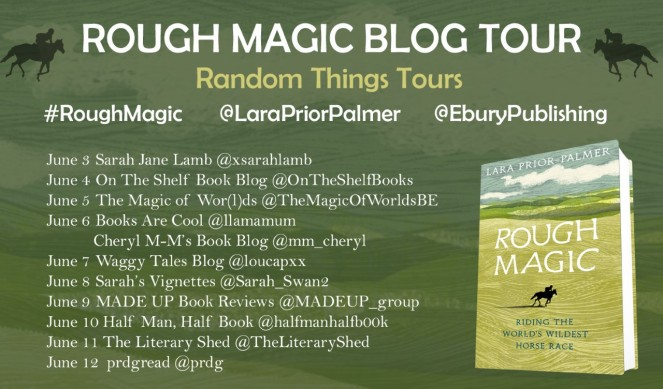 Rough Magic by Lara Prior-Palmer blog tour poster
