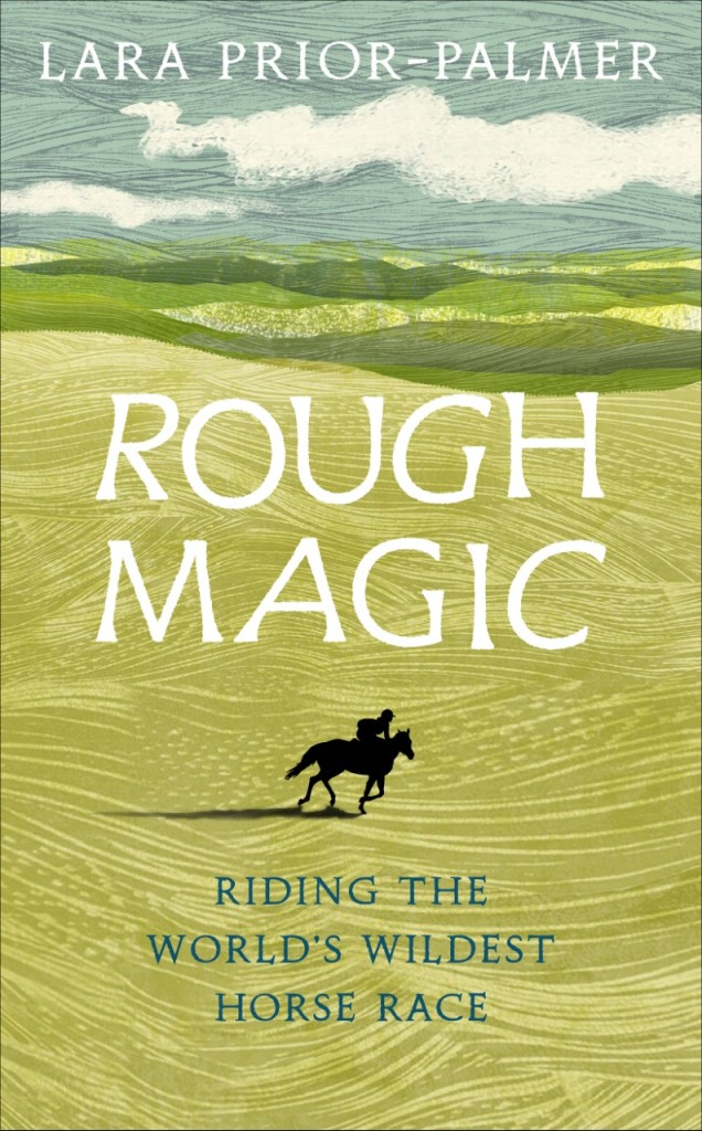 Rough Magic by Lara Prior-Palmer