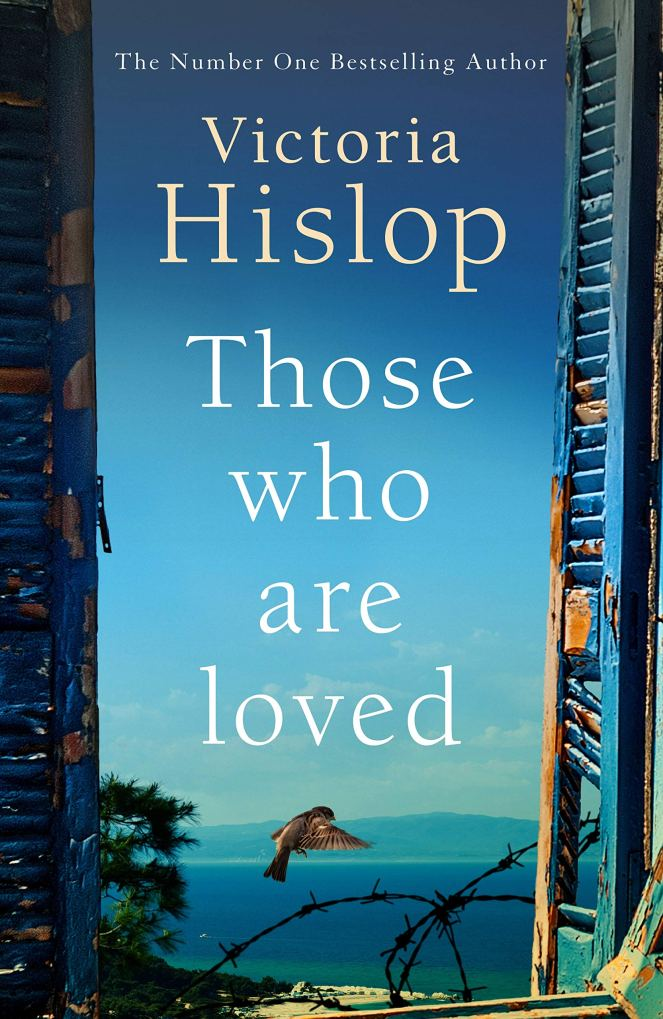 The Who Are Loved by Victoria Hislop