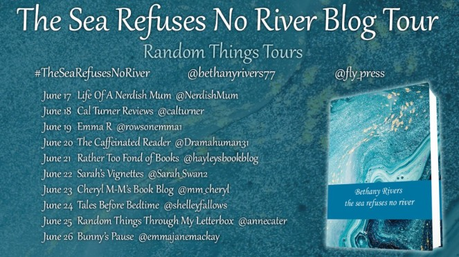 The Sea Refuses No River by Bethany Rivers blog tour poster