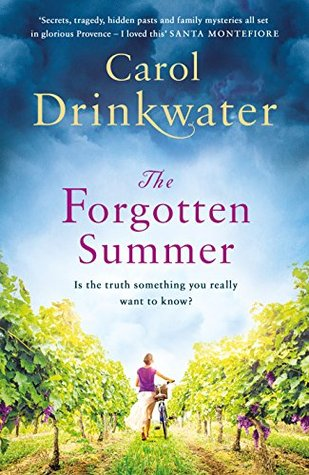 The Forgotten Summer by Carol Drinkwater