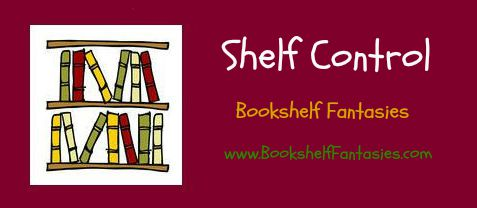 Shelf Control, Bookshelf Fantasies