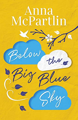 Below the Big Blue Sky by Anna McPartlin