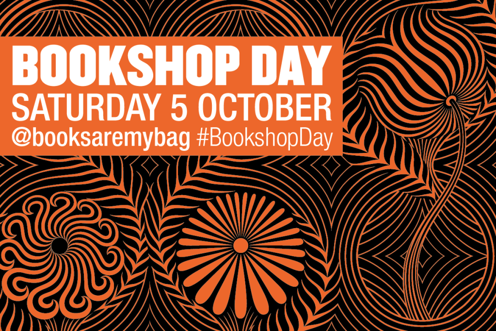 Books Are My Bag Bookshop Day  Saturday 5 October