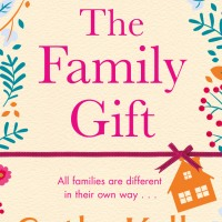 A Sarah's Vignettes Book Review: The Family Gift by Cathy Kelly (@cathykellybooks) ~ @orionbooks ~ @Tr4cyF3nt0n ~ #TheFamilyGift #BlogTour