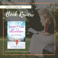 A Sarah's Vignettes Book Review: Magic Under the Mistletoe by Lucy Coleman (@LucyColemanauth) ~ @Aria_Fiction ~ @rararesources #BlogTour #Giveaway