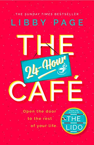 The 24-Hour Café by Libby Page