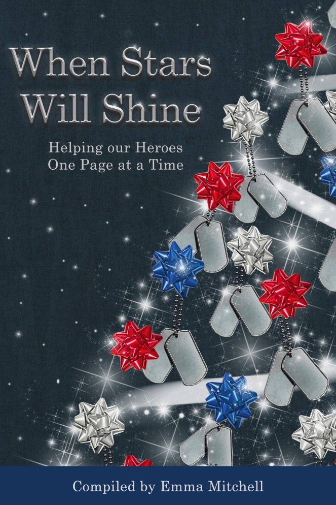 When Stars Will Shine: Helping our Heroes One Page at a Time, compiled by Emma Mitchell