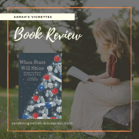 A Sarah's Vignettes Book Review: When Stars Will Shine, incl. @ValPortelli @grahamsmith1972, compiled by Emma Mitchell (@emmamitchellfpr) ~ @BakerPromo #WhenStarsWillShine #BlogTour