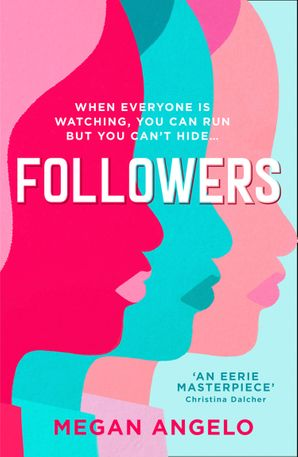 Followers by Megan Angelo