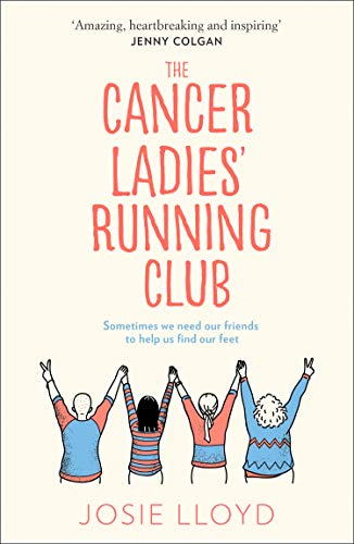 The Cancer Ladies Running Club by Josie Lloyd