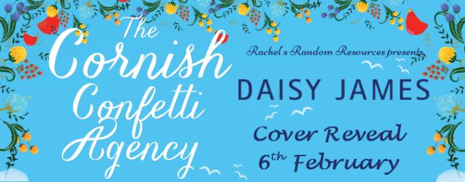 The Cornish Confetti Agency by Daisy James