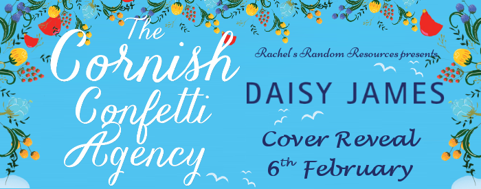The Cornish Confetti Agency by Daisy  James