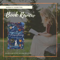 A Sarah's Vignettes Book Review: The Foundling by Stacey Halls (@stacey_halls) ~ @ZaffreBooks @bonnierbooks_uk ~ @Tr4cyF3nt0n #BlogTour