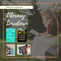 Sarah's Vignettes Literary Lowdown ~ 16-22 March 2020