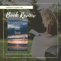 A Sarah's Vignettes Book Review: The Last Crossing by Brian McGilloway (@BrianMcGilloway) ~ @DomePress #BlogTour