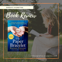 A Sarah's Vignettes Book Review: The Paper Bracelet by Rachael English (@EnglishRachael) ~ @headlinepg ~ @RandomTTours #BlogTour