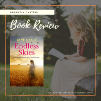 A Sarah's Vignettes Book Review: Endless Skies by Jane Cable | @JaneCable | @SapereBooks | @rararesources #BlogTour